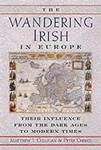 Wandering Irish in Europe by Matthew J.…