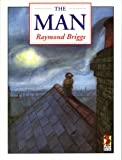Briggs, Raymond: The Man (Red Fox Picture Books)