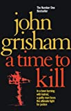 John Grisham: A Time to Kill