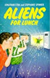 Etra, Jonathan: Aliens for Lunch (Red Fox Younger Fiction)