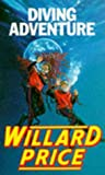 Price, Willard: Diving Adventure