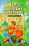 Gowar, Mick: Billy and the Brilliant Adventure (Red Fox Younger Fiction)