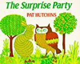 Hutchins, Pat: The Surprise Party (Red Fox Picture Books)