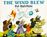 Hutchins, Pat: The Wind Blew (Red Fox Picture Books)