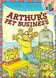 Marc Brown: Arthur's Pet Business
