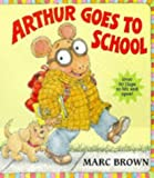 Brown, Marc: Arthur Goes to School (Red Fox Picture Books)