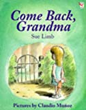 Limb, Sue: Come Back, Grandma (Red Fox Picture Books)