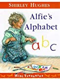 Hughes, Shirley: Alfie's Alphabet (Mini Treasure)