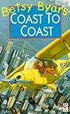 Betsy Byars: Coast to Coast (Red Fox Older Fiction)