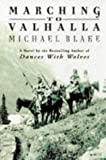 MICHAEL BLAKE: Marching to Valhalla