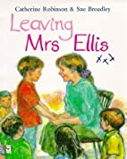 Leaving Mrs. Ellis by Catherine Robinson