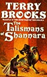 TERRY BROOKS: THE TALISMANS OF SHANNARA (BOOK FOUR OF THE HERITAGE OF SHANNARA)