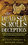 Michael Baigent: The Dead Sea Scrolls Deception