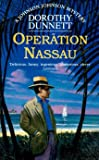 Dunnett, Dorothy: Operation Nassau