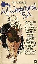 A.J.Wentworth, B.A. by H. F. Ellis