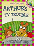 Brown, Marc: Arthur's TV Trouble (Red Fox picture books)