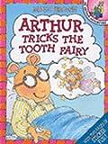 Brown, Marc: Arthur Tricks the Tooth Fairy: An Arthur Sticker Book (Arthur Adventure)