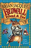 Jacques, Brian: Redwall Friend and Foe: The Guide to Redwall's Heroes and Villains [With Full Color][ REDWALL FRIEND AND FOE: THE GUIDE TO REDWALL'S HEROES AND VILLAINS [WITH FULL COLOR] ] by Jacques, Brian (Author) Sep-04-00[ Paperback ]