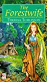 Tomlinson, Theresa: THE (Forest Wife) FORESTWIFE