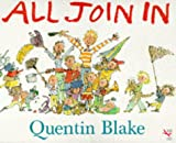 Quentin Blake: All Join in (Big Book)