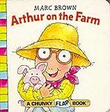 Brown, Marc: Arthur on the Farm (Red Fox Chunky Flap Book)