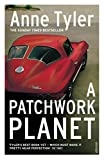 Tyler, Anne: Patchwork Planet Uk Edition