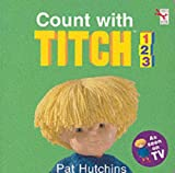 Hutchins, Pat: Count with Titch 1, 2, 3 (Red Fox Board Book)