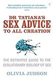 Judson, Olivia: Dr Tatiana's Sex Advice