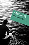 Oz, Amos: The Same Sea