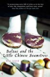 Sijie, Dai: Balzac and the Little Chinese Seamstress