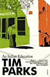 TIM PARKS: An Italian Education