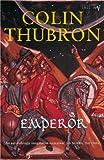 Thubron, Colin: Emperor