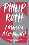 Philip Roth: I Married a Communist