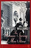 Williams, Tennessee: The Roman Spring of Mrs.Stone