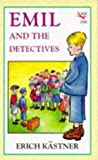 Kastner, Erich: EMIL and the Detectives