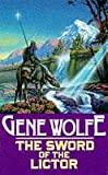 GENE WOLFE: The Sword Of The Lictor (The Book Of The New Sun)