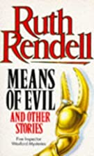 Means of Evil by Ruth Rendell