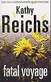 Reichs, Kathy: Fatal Voyage