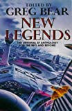 Greg Bear: New Legends