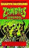 Sharyn McCrumb: Zombies of the Gene Pool