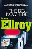 Ellroy, James: Big Nowhere