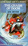 Dever, Joe: Chasm of Doom : The Chasm of Doom