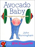 John Burningham: Avocado Baby (Mini Treasure)