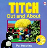 Hutchins, Pat: Titch Out and About (Titch Storybook)