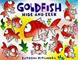 Kitamura, Satoshi: Goldfish Hide and Seek