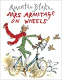 Quentin Blake: Mrs.Armitage on Wheels