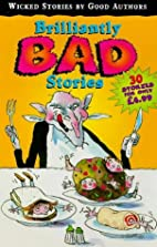 Brilliantly Bad Stories (Red Fox Summer…