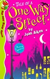 Aiken, Joan: Tale of a One-way Street (Red Fox Read Alone)