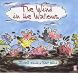Willis, Jeanne: The Wind in the Wallows