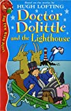 Lofting, Hugh: Doctor Dolittle and the Lighthouse (Red Fox Read Alone)